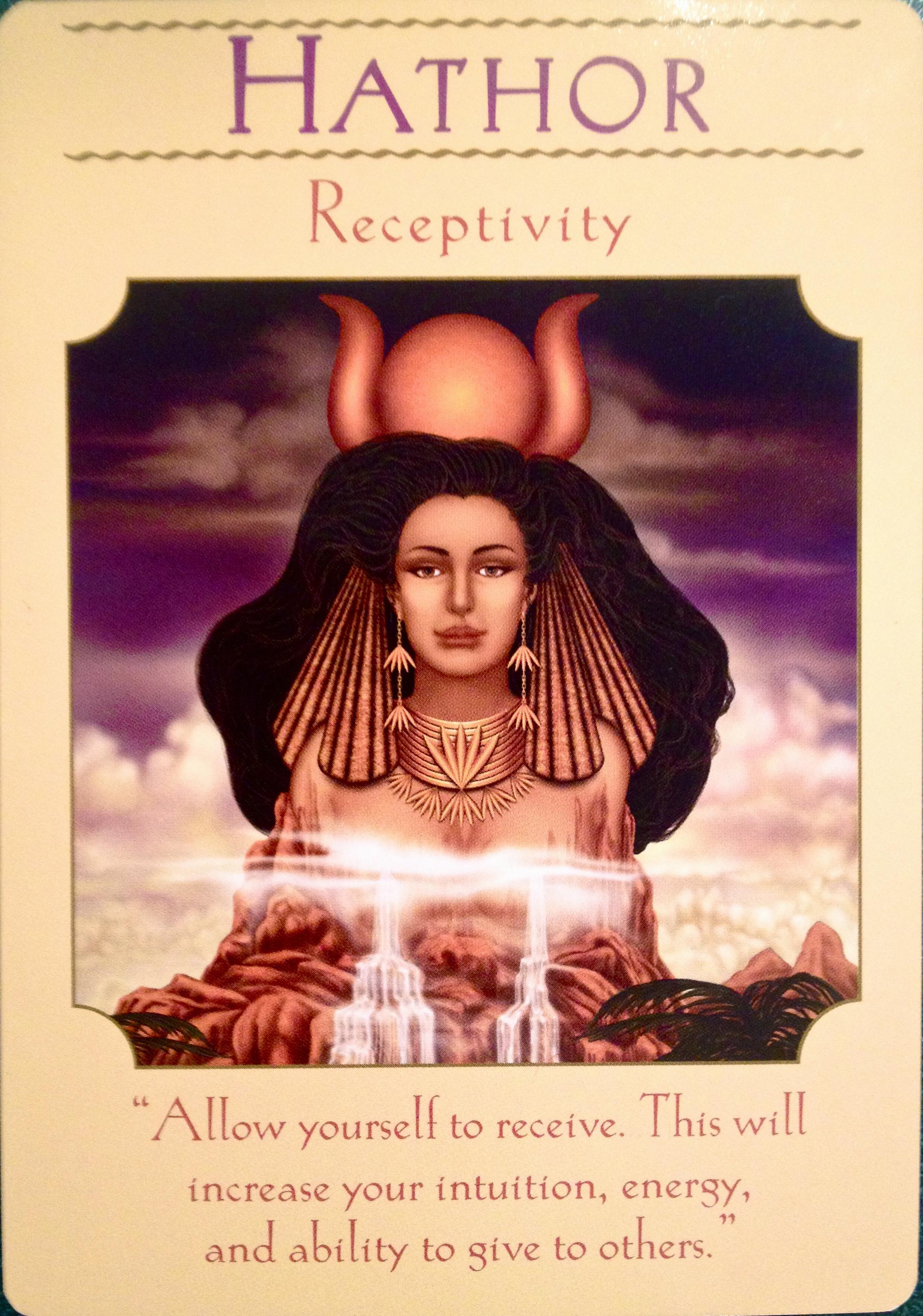 Goddess Hathor ~ Receptivity