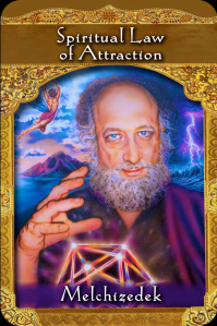Spiritual law of attraction melchizedek