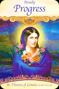 St. Therese of Lisieux ~ Steady Progress