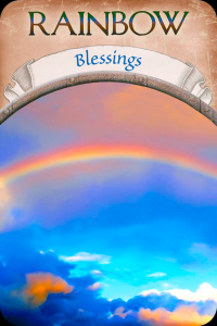 Rainbow ~ Blessings
