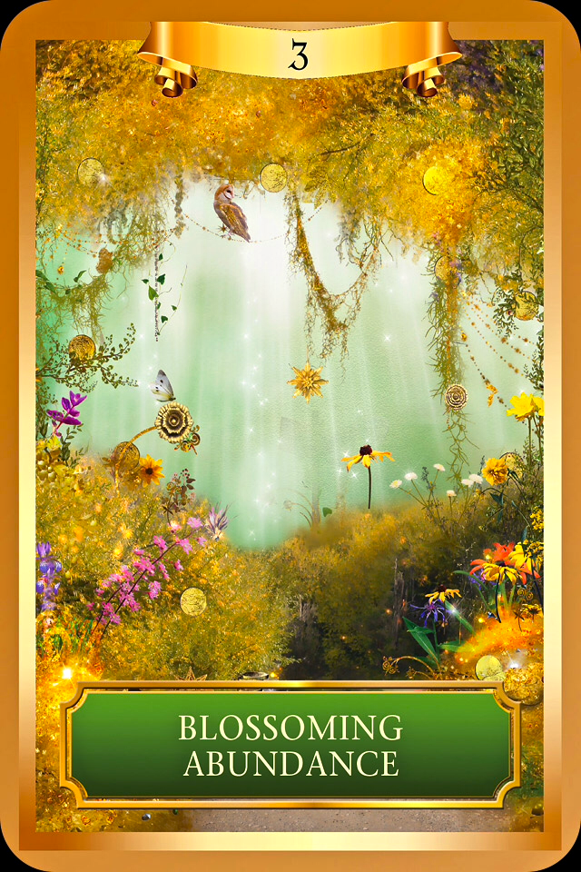 Blossoming Abundance, from the Energy Oracle card deck, by Sandra Anne Taylor