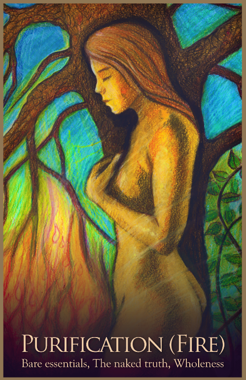 Purification ~ Fire, from the Gaia Oracle Card deck, by Toni Carmine Salerno