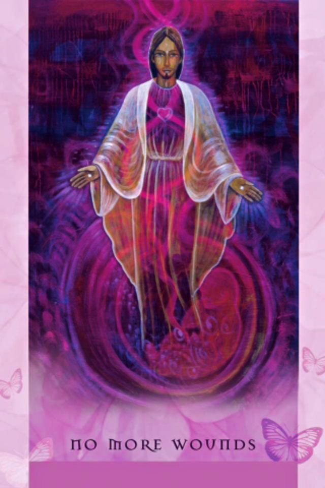 No More Wounds, from the Universal Wisdom Oracle Card deck, by Toni Carmine Salerno