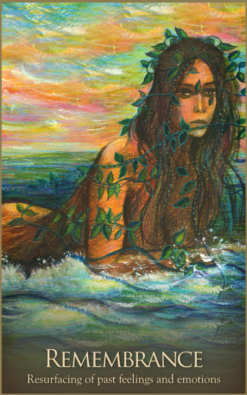 Remembrance, from the Gaia Oracle Card deck, by Toni Carmine Salerno