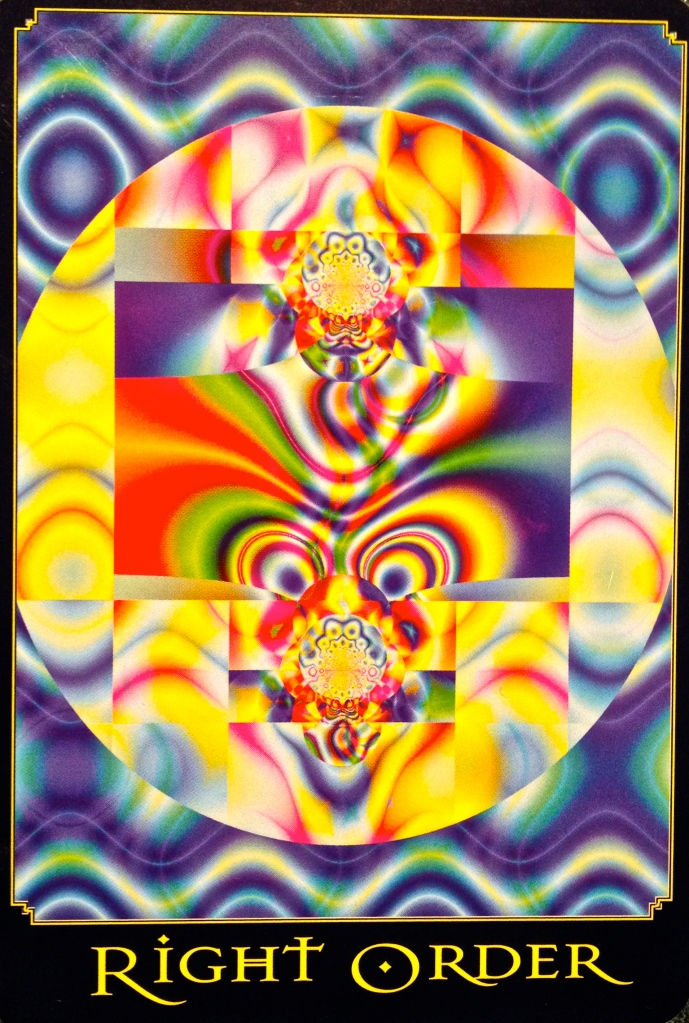 Right Order, from the Return Of Spirit Oracle Card deck, by Cheryl Lee Harnish