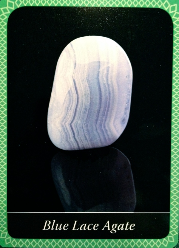 Blue Lace Agate, from the Crystal Wisdom Oracle Card deck, by Judy Hall