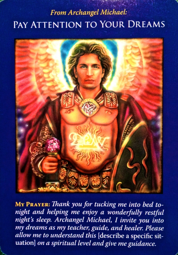 Pay Attention To Your Dreams, from the Archangel Michael Oracle Card deck, by Doreen Virtue, Ph.D