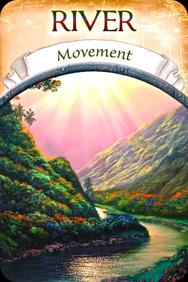 River ~ Movement