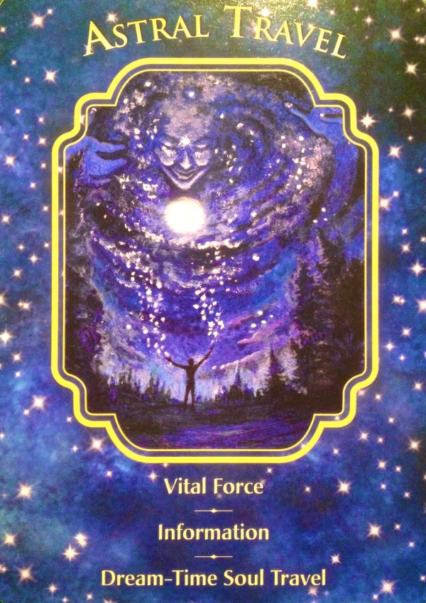 Astral Travel, from the Angel Dreams Oracle Card deck, by Doreen Virtue Ph.D and Melissa Virtue