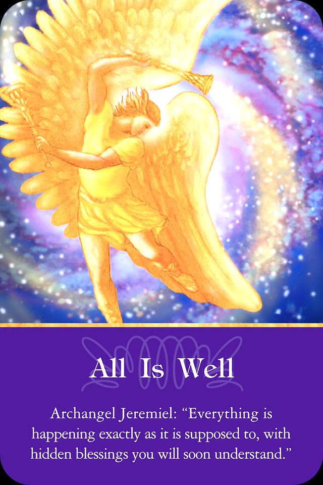Archangel Jeremial ~ All Is Well, from the Archangel Oracle Card deck, by Doreen Virtue, Ph.D