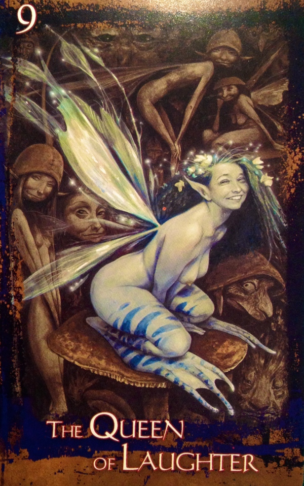 The Queen Of Laughter, from the Heart Of Faery Oracle Card deck, by Brian and Wendy Froud