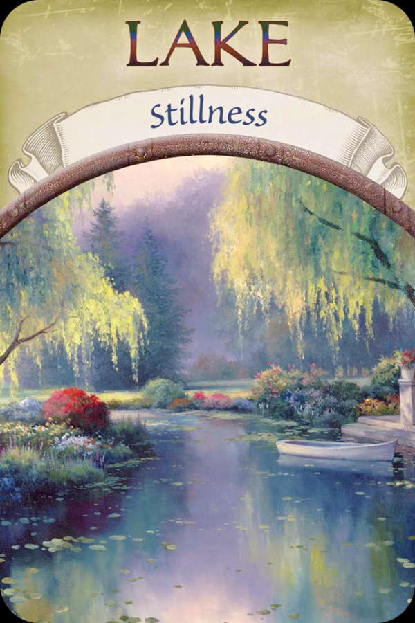 Lake ~ Stillness, from the Earth Magic Oracle Card deck, by Stephen D Farmer