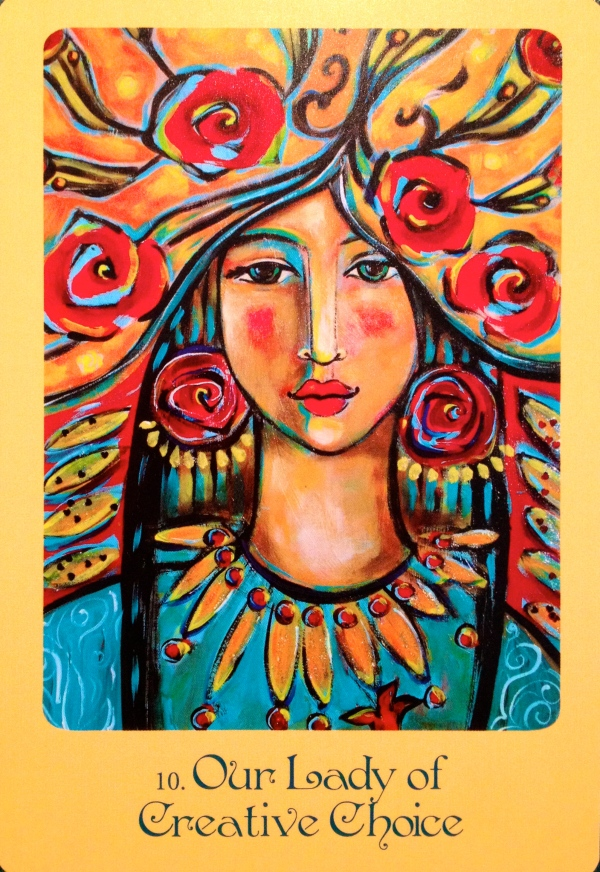 Our Lady Of Creative Choice, from the Mother Mary Oracle card deck by Alana Fairchild and Shiloh Sophia McCloud