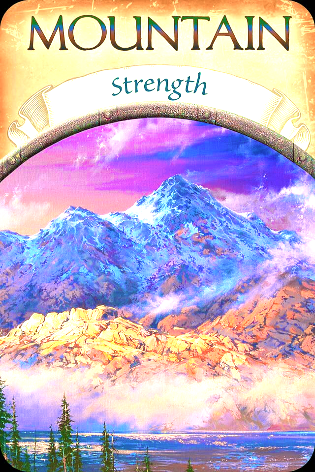 Mountain ~ Strength, from the Earth Magic Oracle Card deck, by Stephen D Farmer