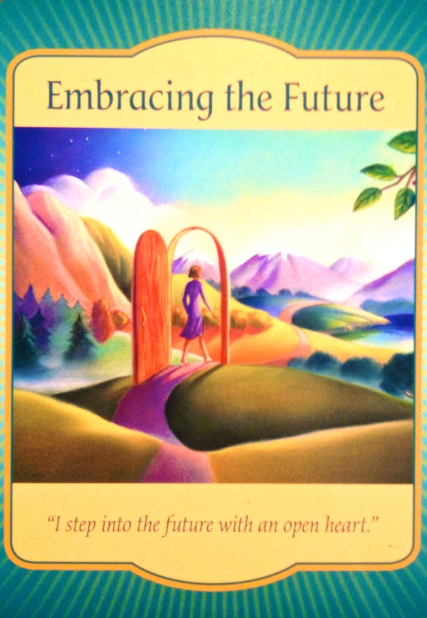 Embracing The Future, from the Gateway Oracle card deck, by Denise Linn
