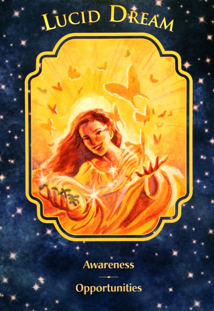 Lucid Dream, from the Angel Dreams Oracle Card deck, by Doreen Virtue, Ph.D and Melissa Virtue
