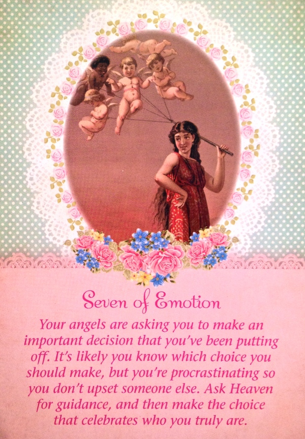Seven Of Emotion, from the Guardian Angel Oracle Card deck, by Doreen Virtue Ph.D, and Radleigh Valentine