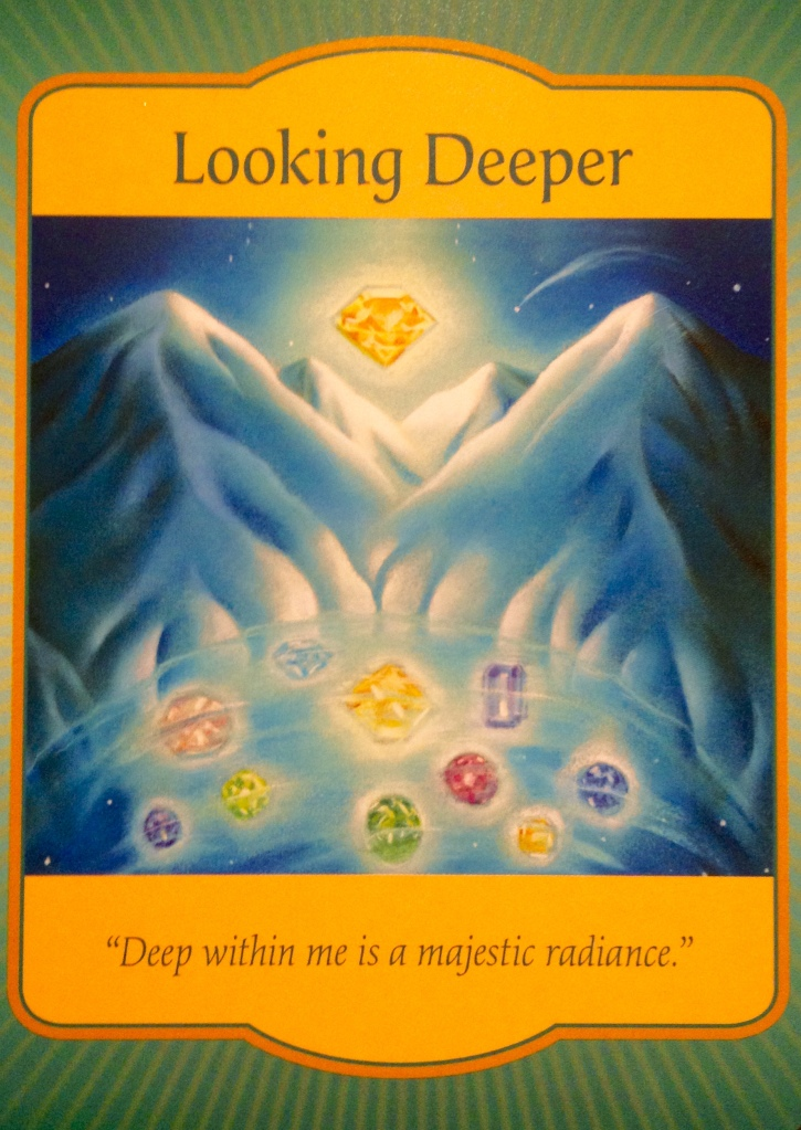 Looking Deeper, from the Gateway Oracle Card deck, by Denise Linn