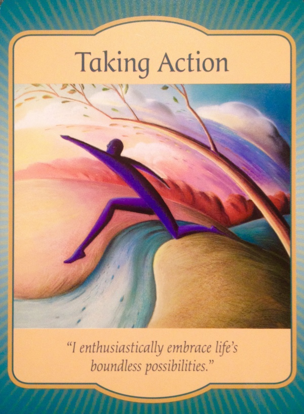 Taking Action, from the Gateway Oracle Card deck, by Denise Linn