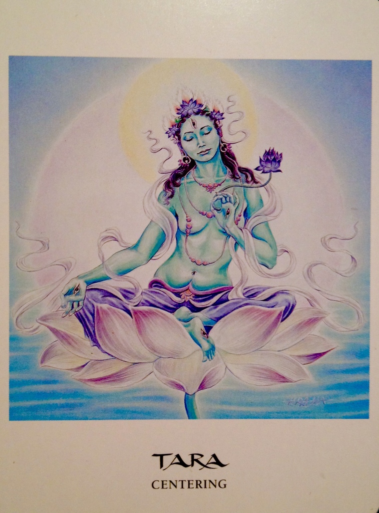 Tara ~ Centering, from the Goddess Oracle Card deck, by Amy Sophia Marashinsky and Hrana Janto