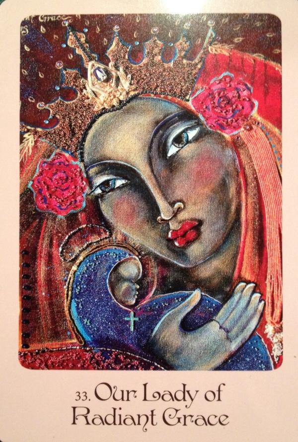 Our Lady Of Radiant Grace, from the Mother Mary Oracle Card deck, by Alana Fairchild and Shiloh Sophia McCloud