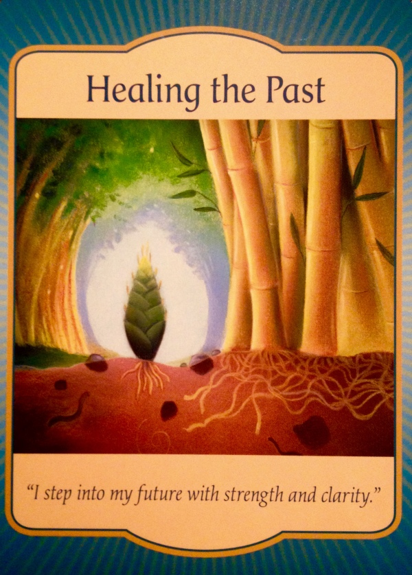 Healing The Past, from the Gateway Oracle card deck, by Denise Linn