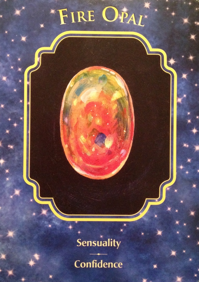 Fire Opal, from the Angel Dreams Oracle Card deck, by Doreen Virtue Ph.D and Melissa Virtue
