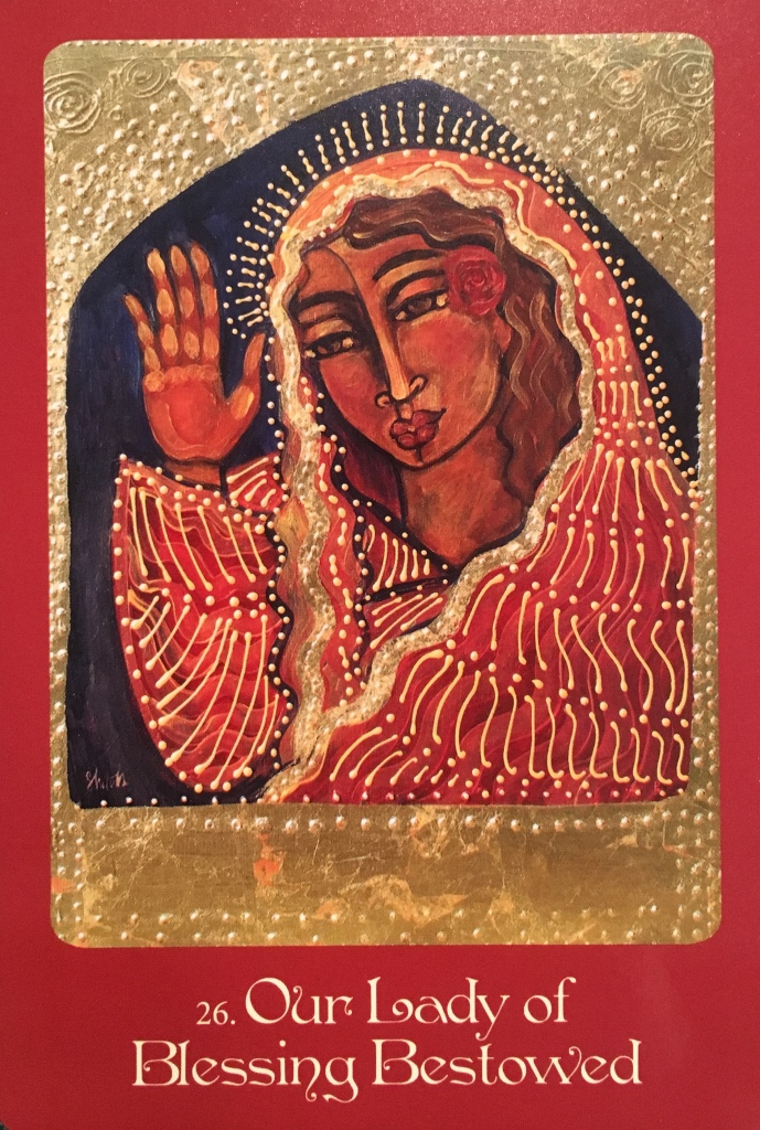 Our Lady Of Blessing Bestowed, from the Mother Mary Oracle Card deck, by Alana Fairchild and Shiloh Sophia McCloud