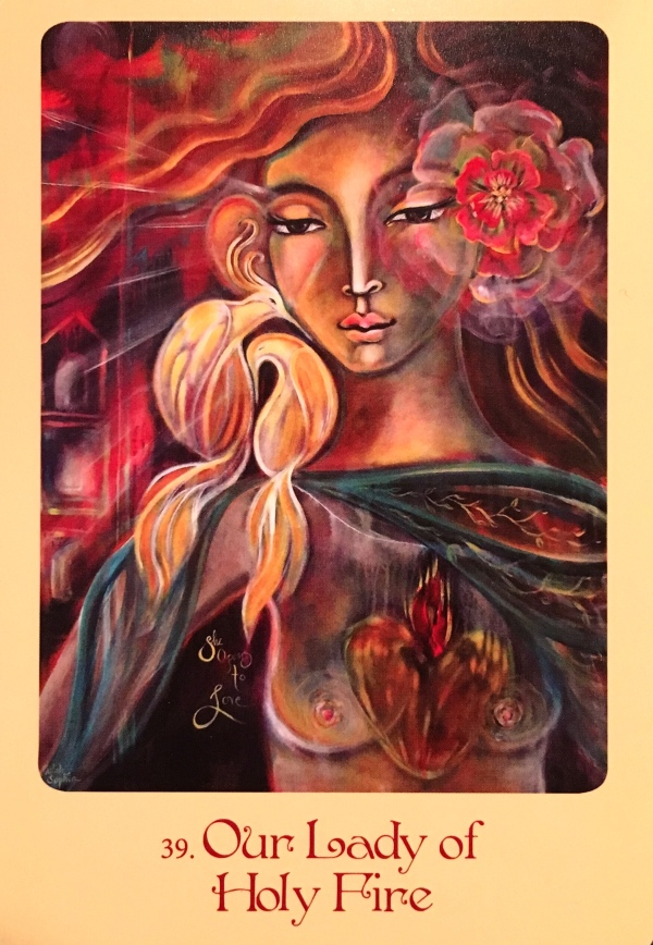 Our Lady Of Holy Fire, from the Mother Mary Oracle, by Alana Fairchild and Shiloh Sophia McCloud