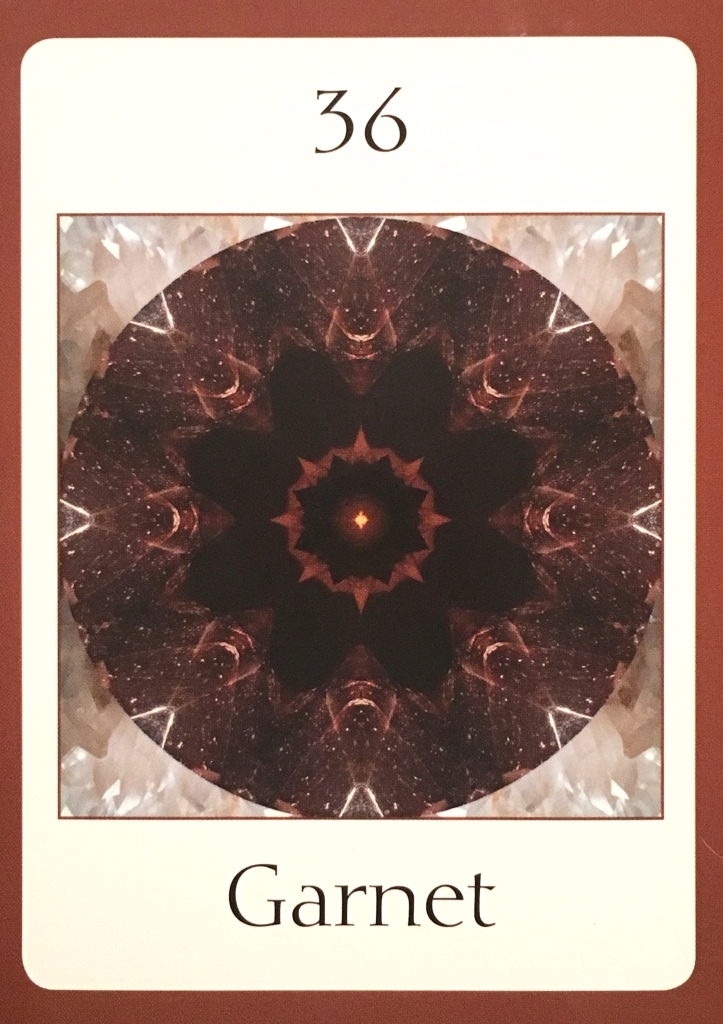 Garnet, from The Crystal Oversoul Attunements Oracle Card deck, by Michael Eastwood