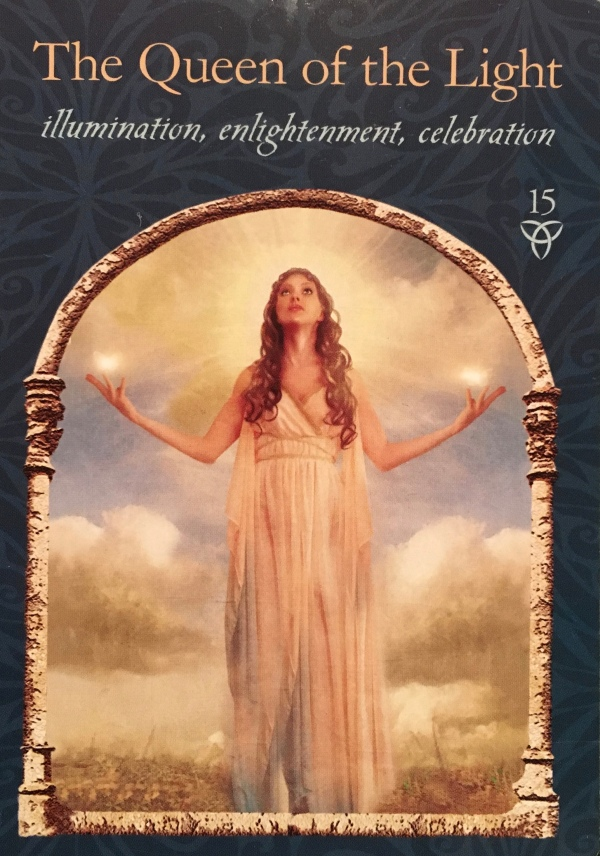 The Queen Of the Light, from the Wisdom Of The Hidden Realms, by Colette Baron-Reid