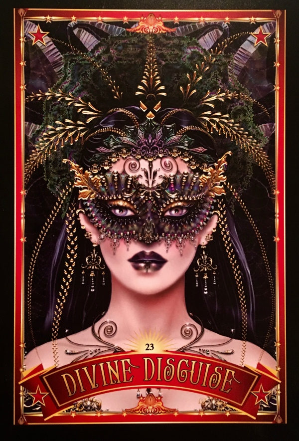 Divine Disguise, from the Divine Circus Oracle Card deck, by Alana Fairchild artwork by Maxine Gadd