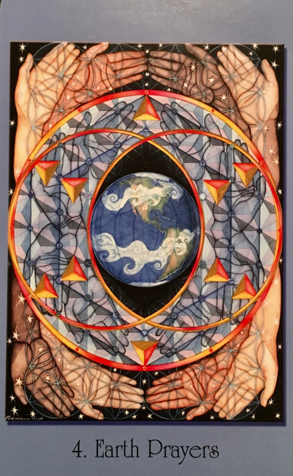 Earth Prayers, from the Sacred Geometry For The Visionary Path Oracle Card deck, by Francene Hart
