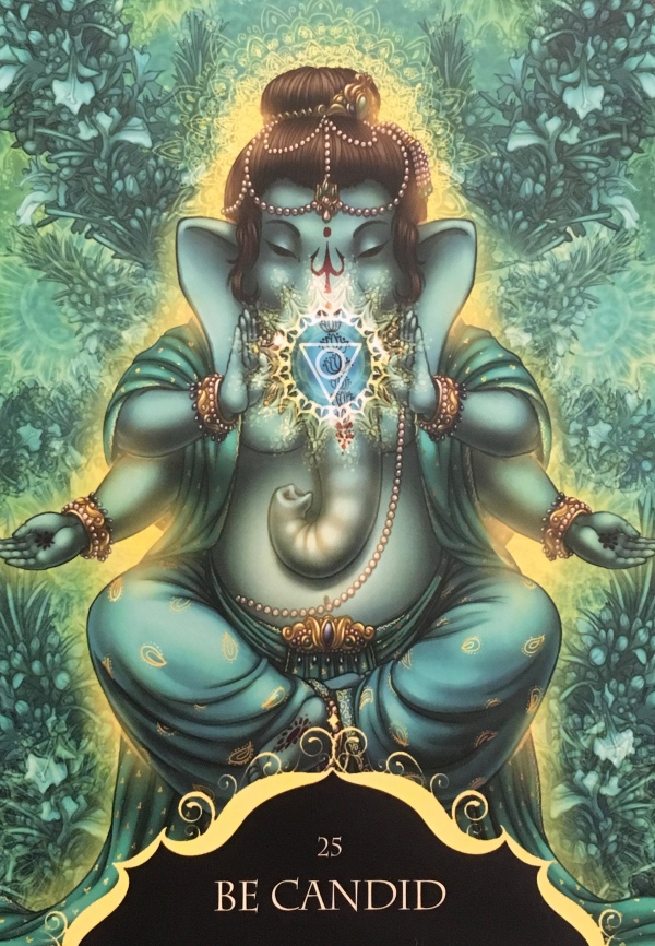 Be Candid, From the Whispers Of Lord Ganesha, by Angela Hartfield, Artwork by Ekaterina Golovanova