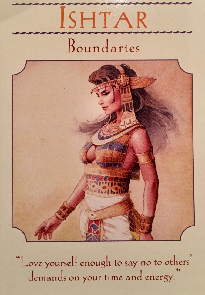 Ishtar ~ Boundaries, from the Goddess Guidance Oracle Card deck, by Doreen Virtue, Ph.D